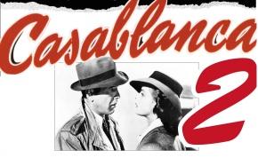 التحضير للجزء الثاني من فيلمCasablanca